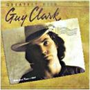 Guy Clark - Greatest Hits