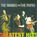 The Mamas & the Papas - Greatest Hits