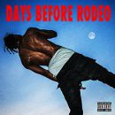 Days Before Rodeo